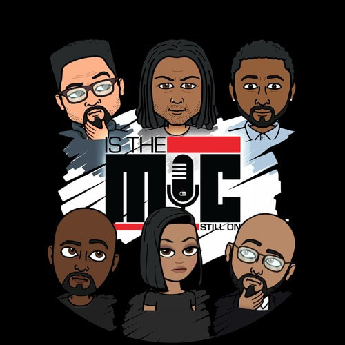 Is The Mic Still On: A Podcast For Fans of Hip Hop Culture