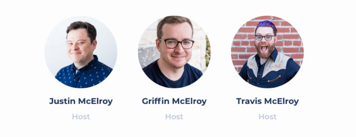 Hosts of MBMBAM Justin McElroy, Griffin McElroy, and Travis McElroy