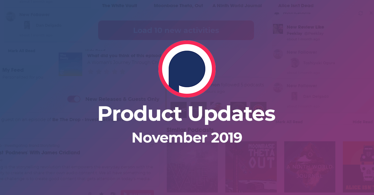 Podchaser Updates – November 2019