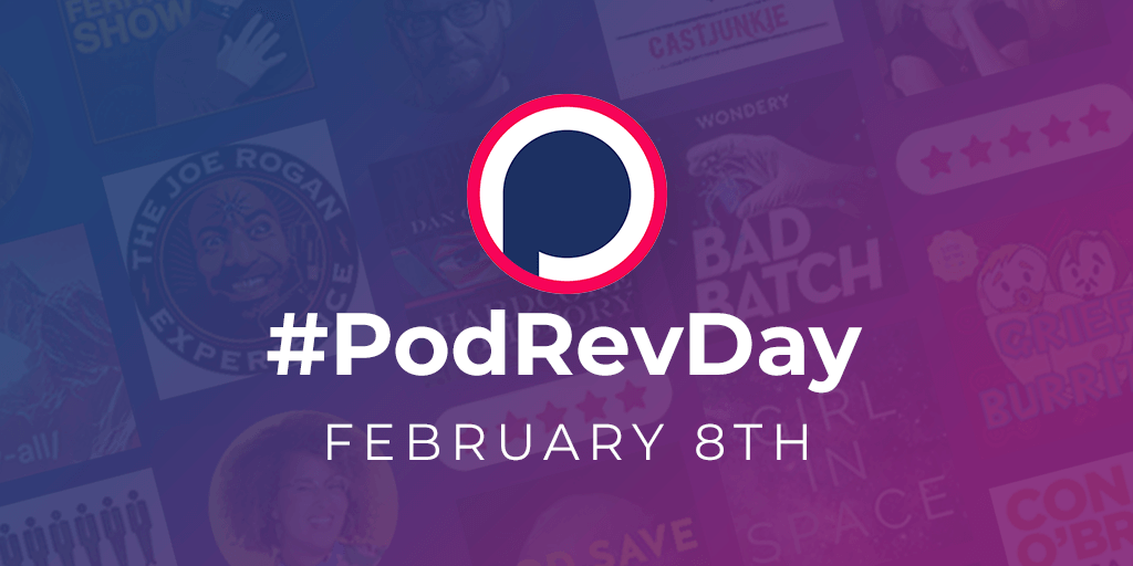 Today is #PodRevDay: A Day to Thank Podcasters!