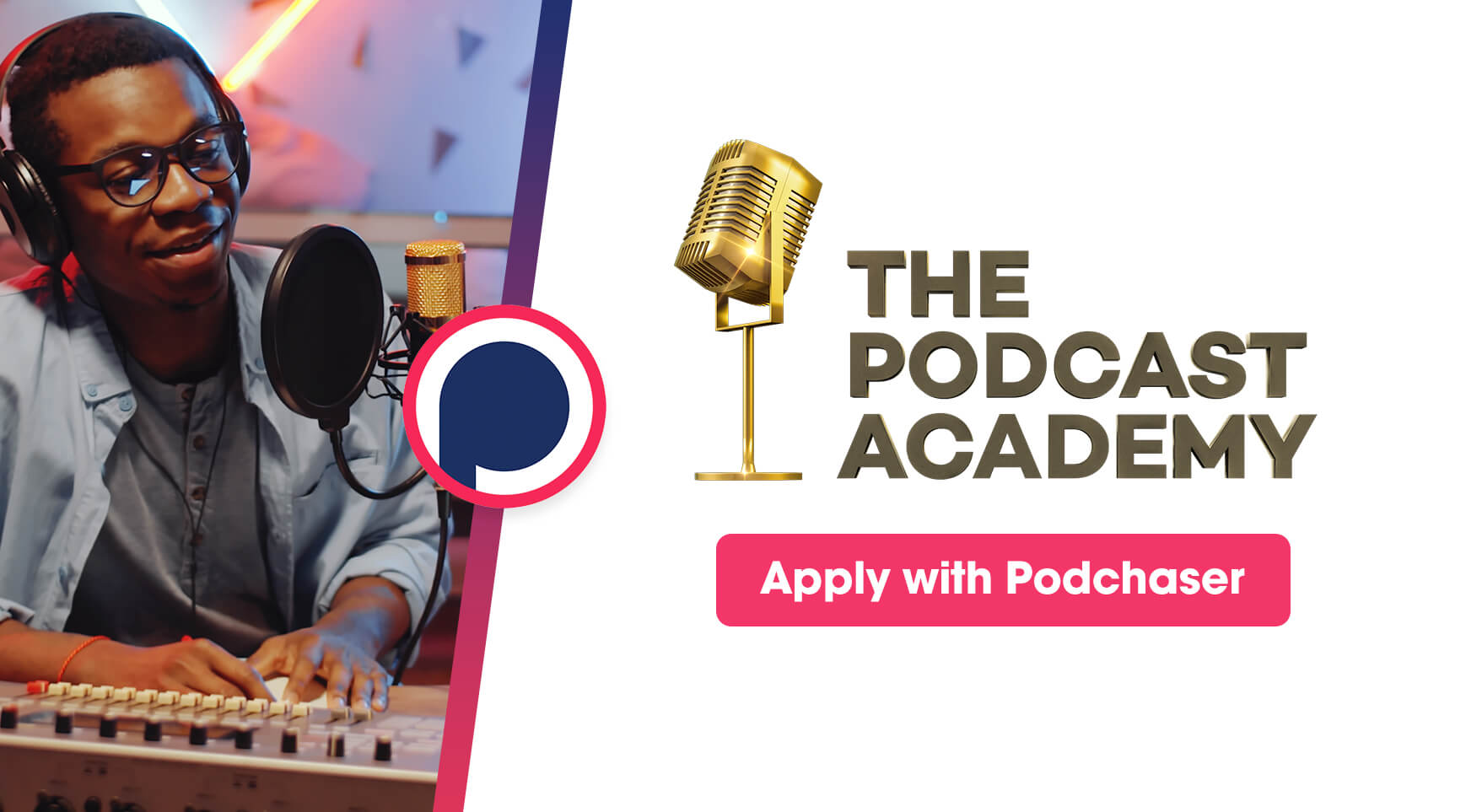 Easily Apply for The Podcast Academy with Your Podchaser Profile